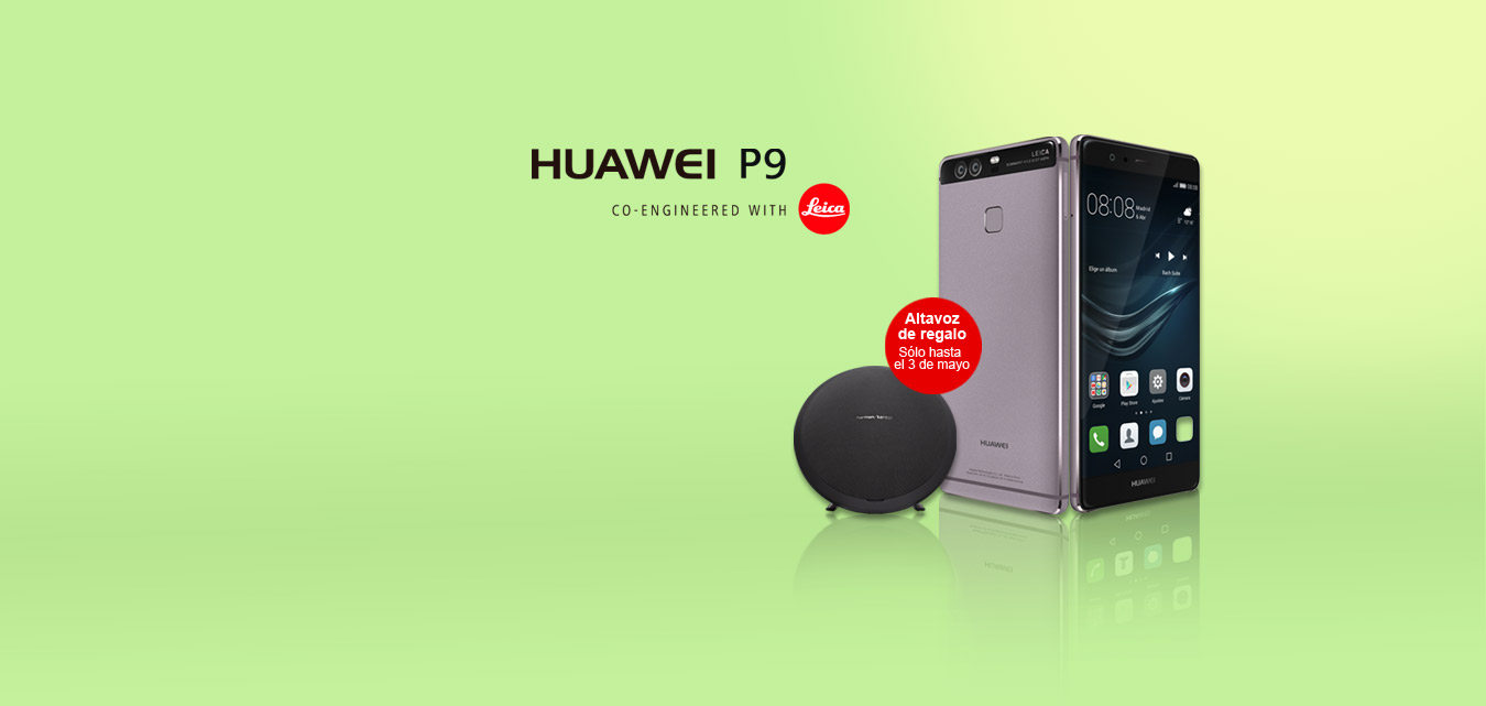 Huawei P9. Co-engineered with Leica. Altavoz de regalo sólo hasta el 2 de mayo